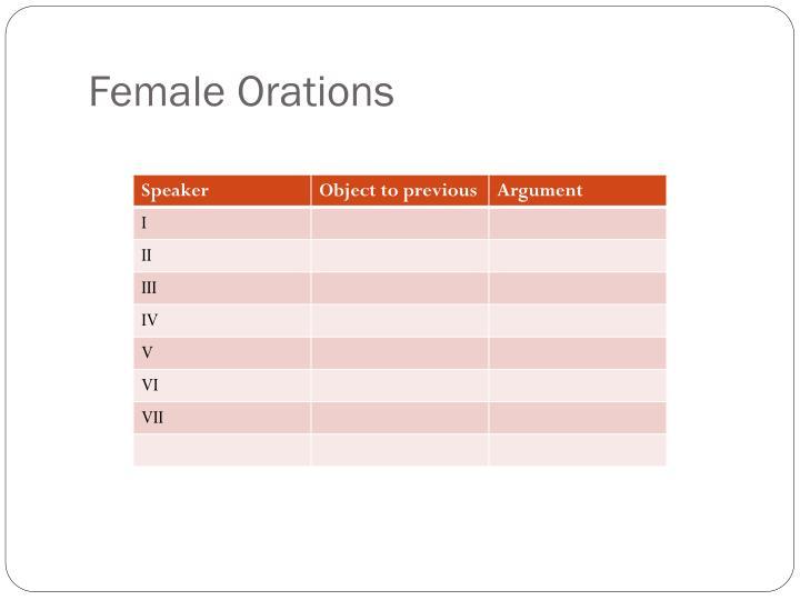 Female Orations