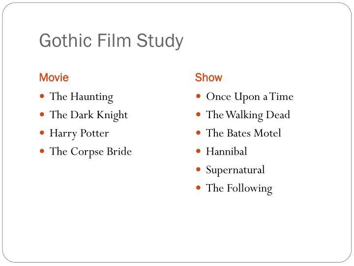 Gothic Film Study