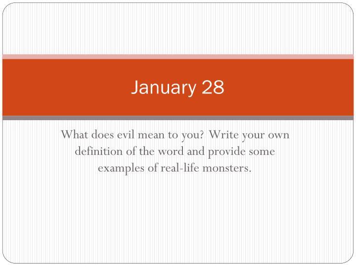 January 28
