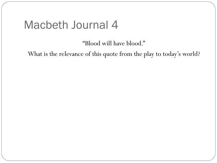Macbeth Journal 4