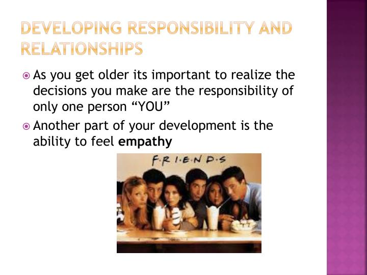 Developing Responsibility and Relationships