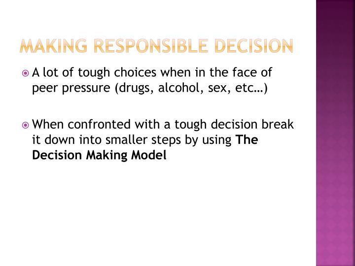 Making Responsible Decision