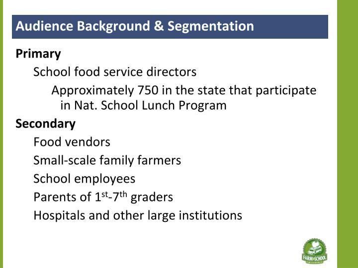 Audience Background & Segmentation
