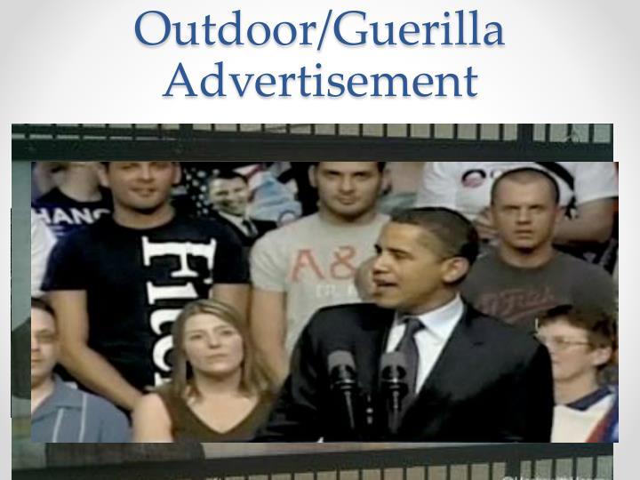 Outdoor/Guerilla Advertisement