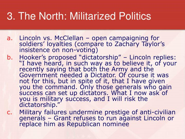 3. The North: Militarized Politics