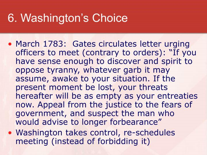 6. Washington's Choice