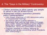 d the gays in the military controversy