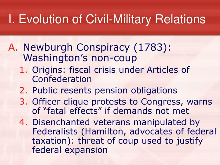 I evolution of civil military relations