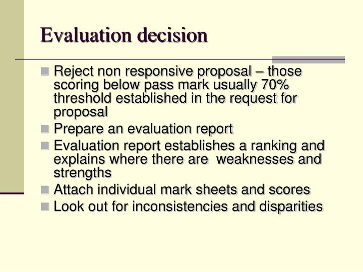 Evaluation decision