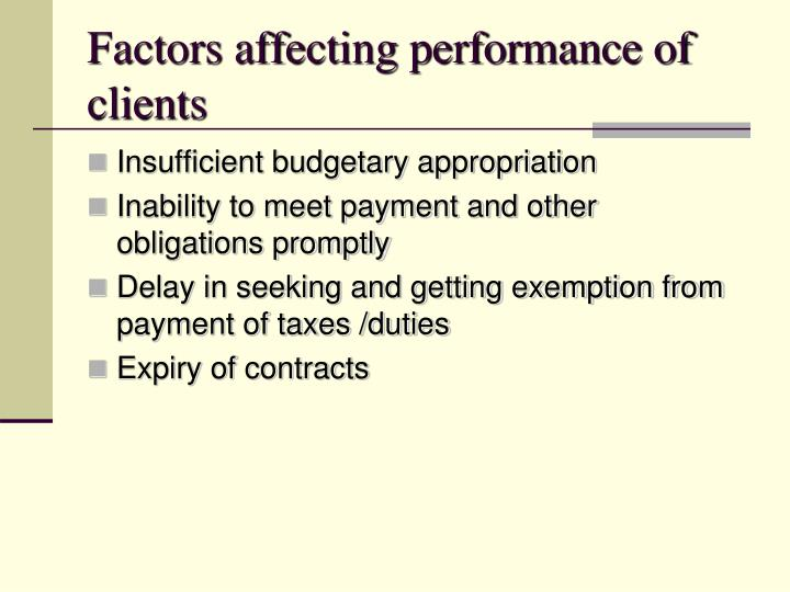 Factors affecting performance of clients