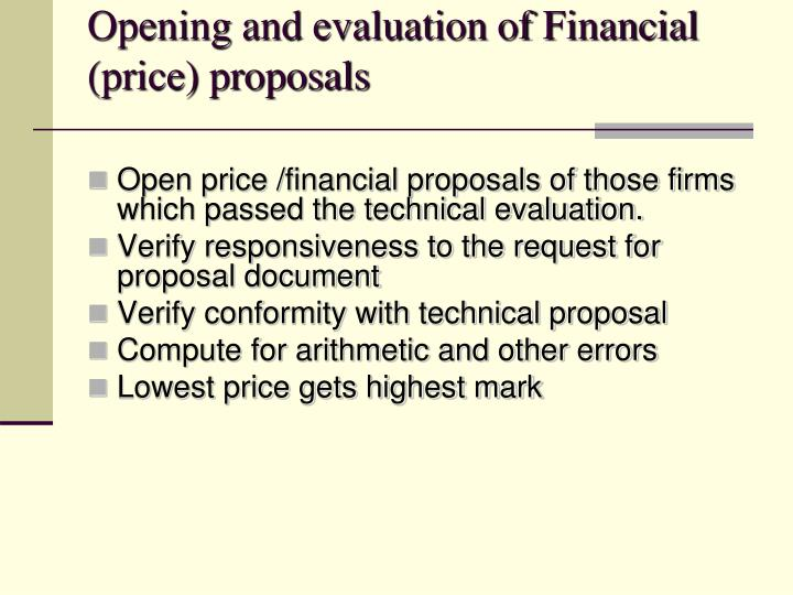 Opening and evaluation of Financial (price) proposals