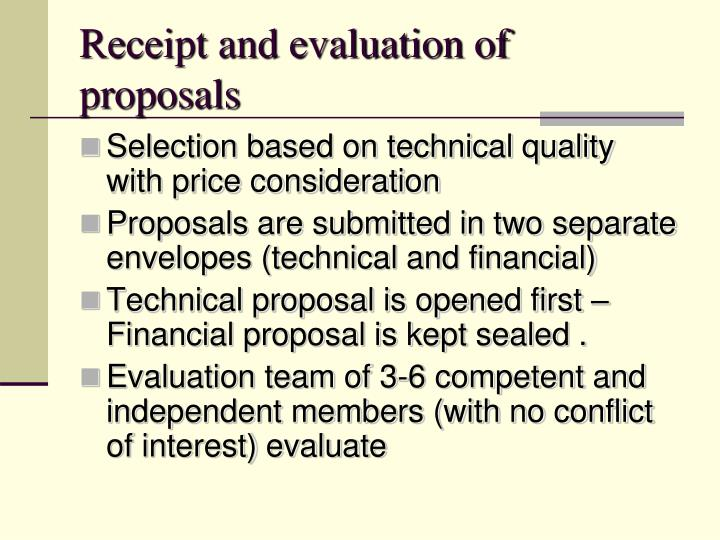 Receipt and evaluation of proposals