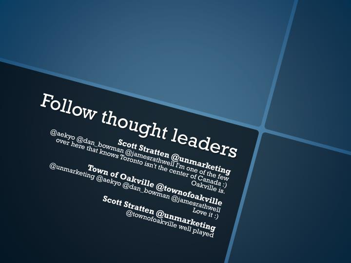 Follow thought leaders