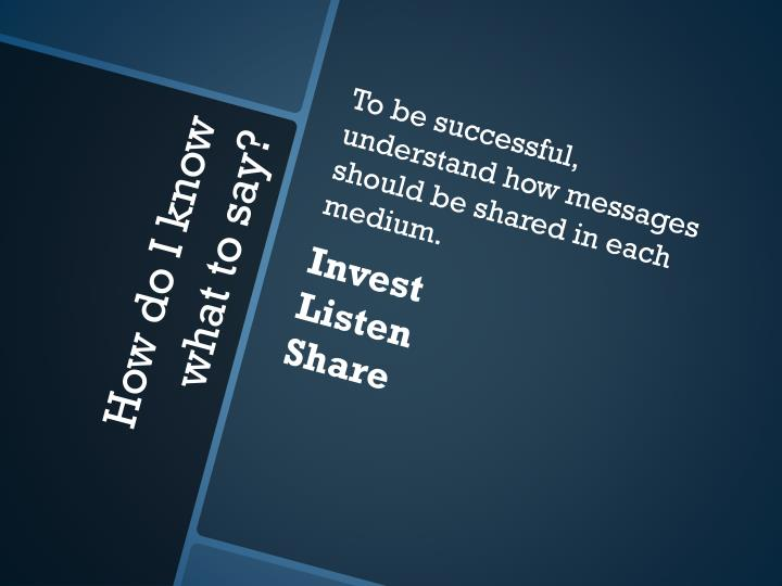 To be successful, understand how messages