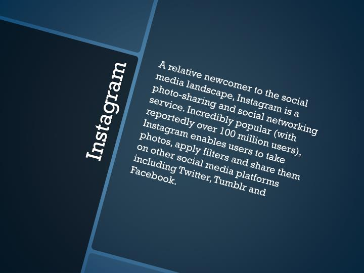 A relative newcomer to the social media landscape,