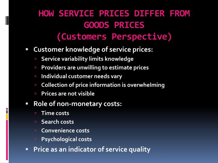 HOW SERVICE PRICES DIFFER FROM GOODS PRICES