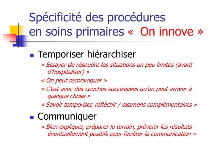 Spécificité des procédures
