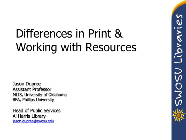 Differences in print working with resources