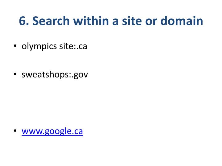 6. Search within a site or domain