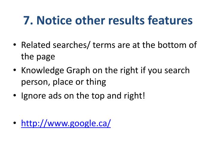 7. Notice other results features