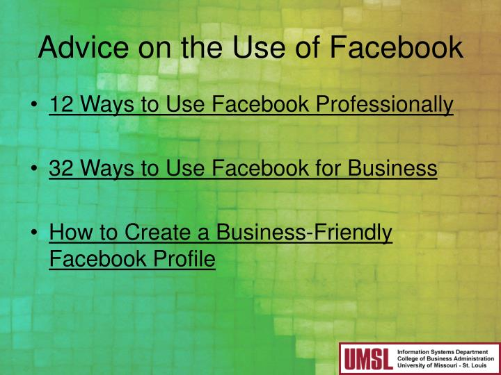 Advice on the Use of Facebook