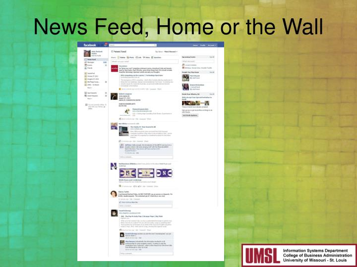 News Feed, Home or the Wall