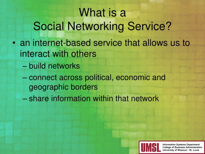 What is a social networking service