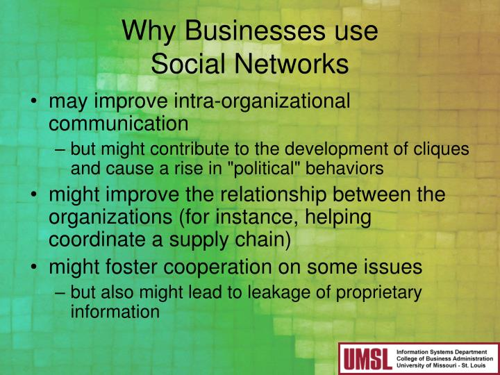 Why Businesses use