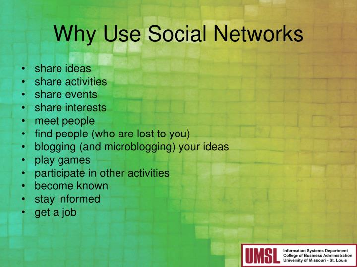 Why Use Social Networks