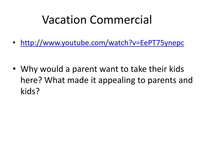 Vacation Commercial