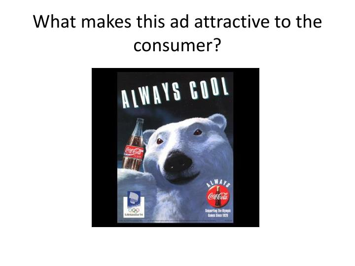 What makes this ad attractive to the consumer?