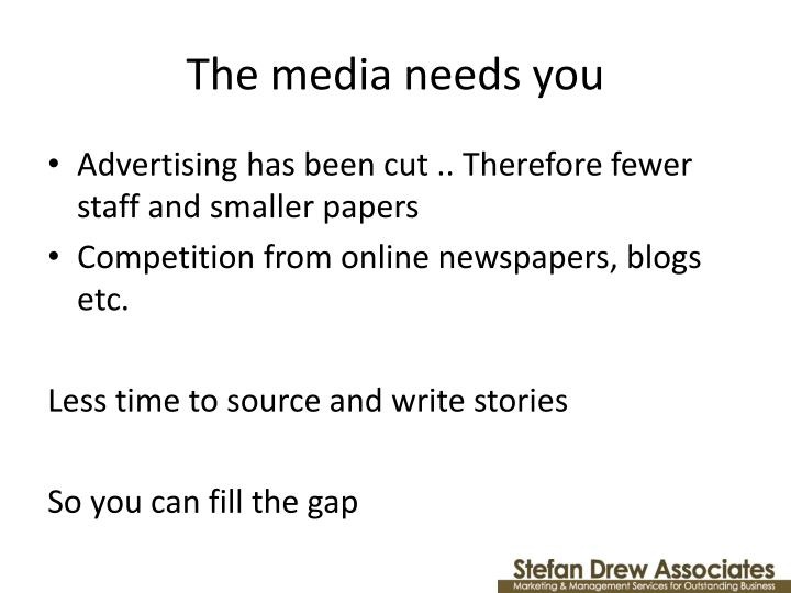 The media needs you