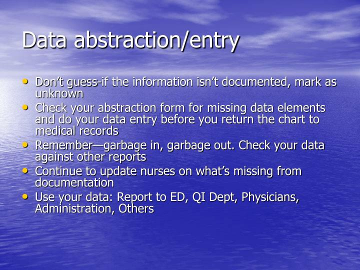Data abstraction/entry