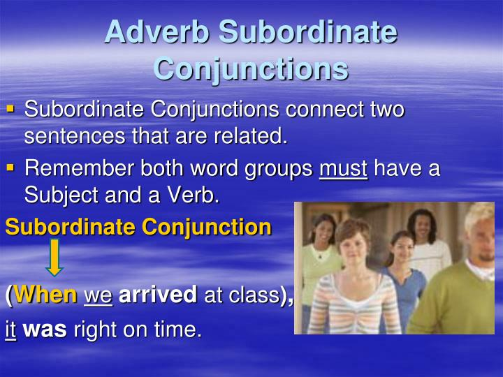 Adverb subordinate conjunctions