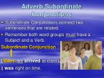 adverb subordinate conjunctions