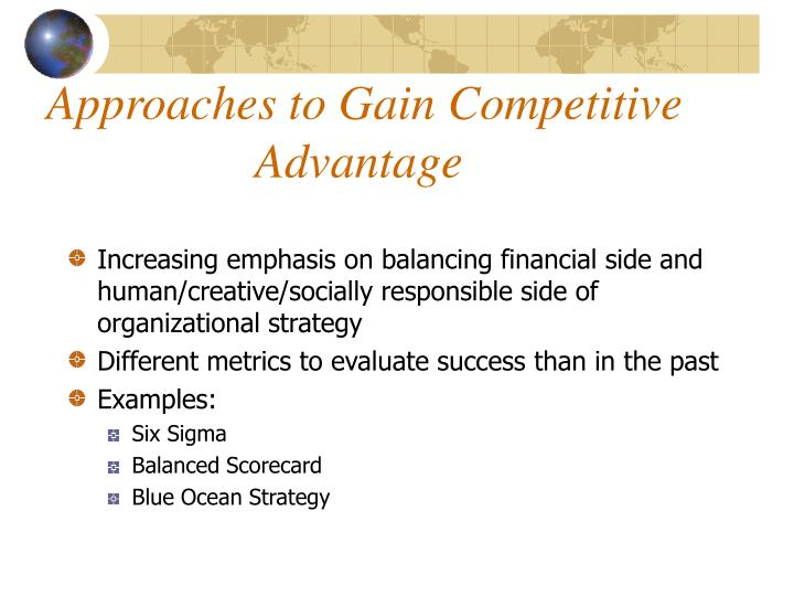 Approaches to Gain Competitive Advantage