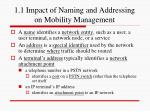 1 1 impact of naming and addressing on mobility management