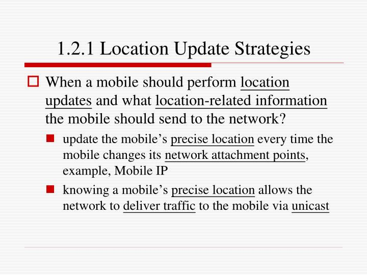 1.2.1 Location Update Strategies