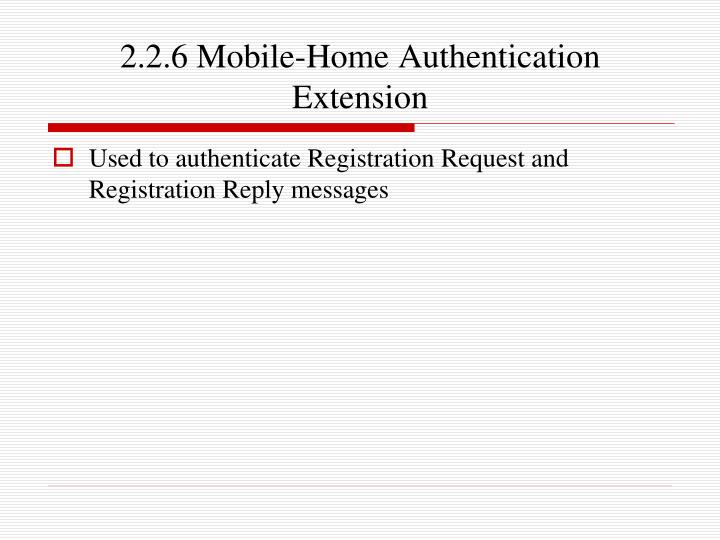 2.2.6 Mobile-Home Authentication Extension