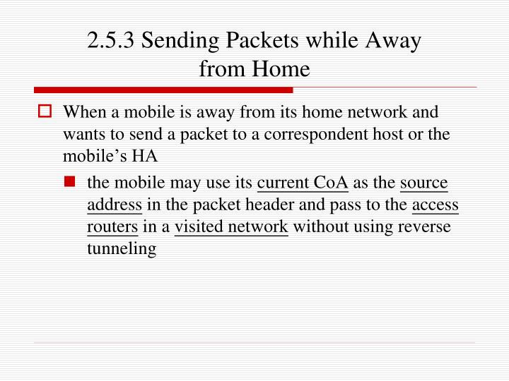 2.5.3 Sending Packets while Away