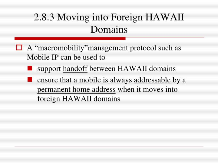 2.8.3 Moving into Foreign HAWAII Domains