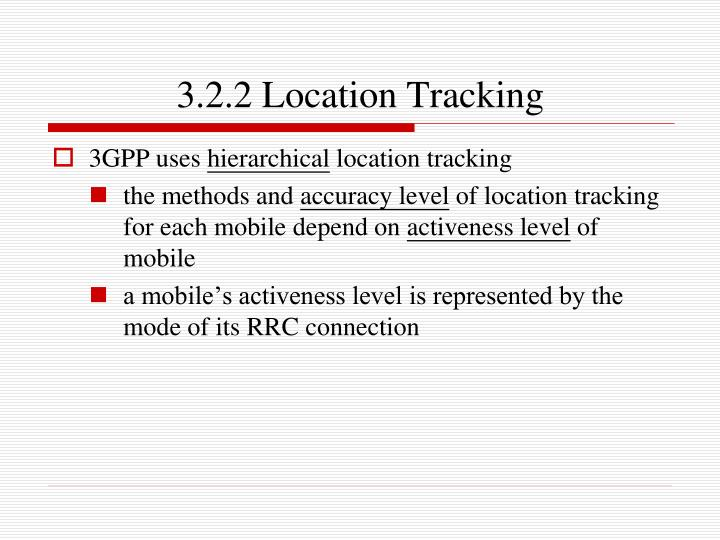 3.2.2 Location Tracking