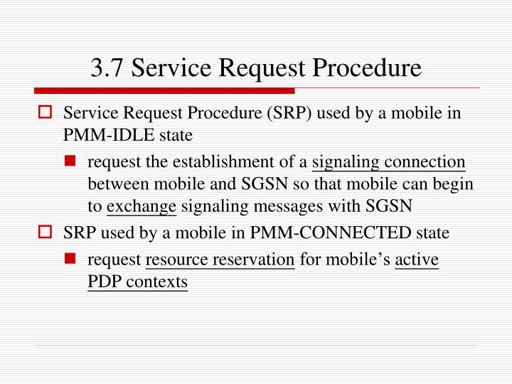 3.7 Service Request Procedure