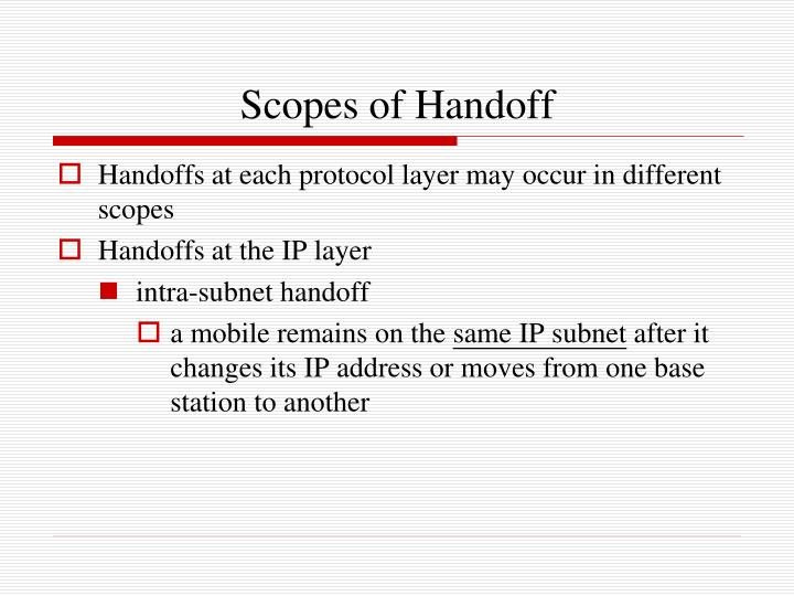 Scopes of Handoff