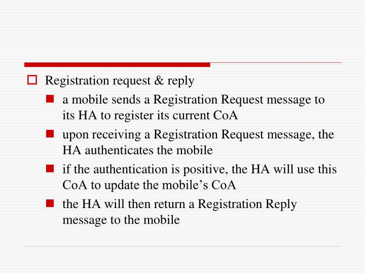 Registration request & reply