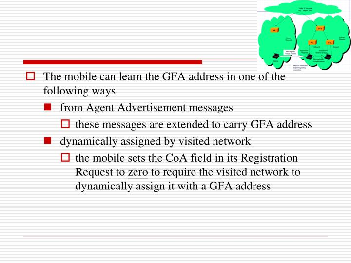 The mobile can learn the GFA address in one of the following ways