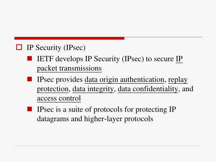 IP Security (IPsec)