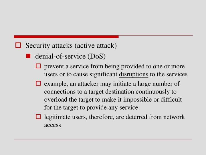 Security attacks (active attack)