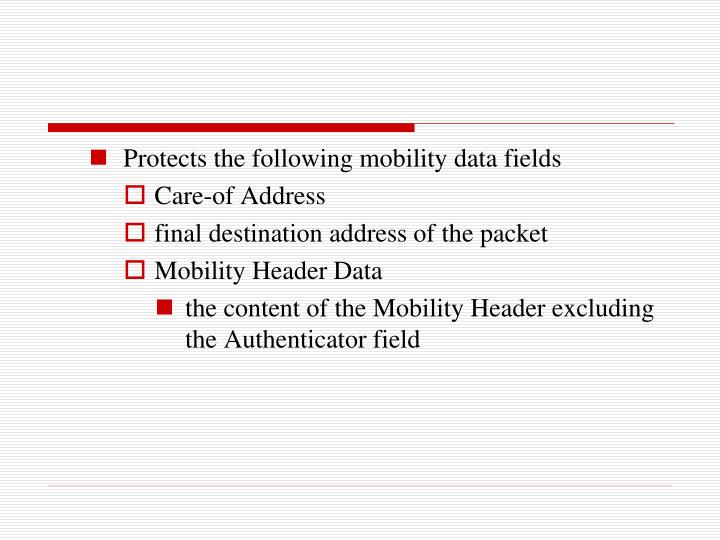 Protects the following mobility data fields