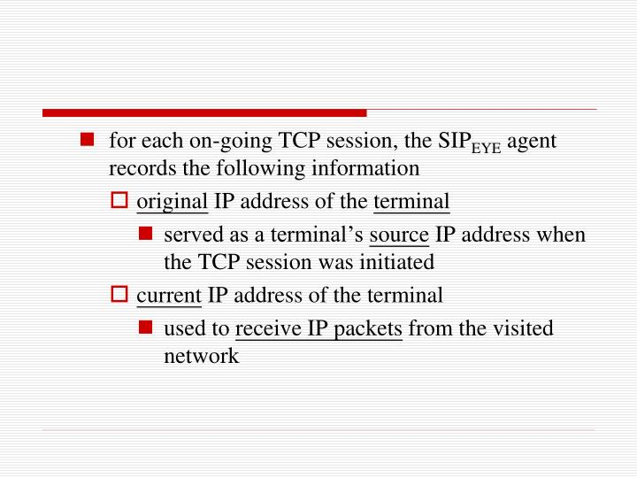 for each on-going TCP session, the SIP